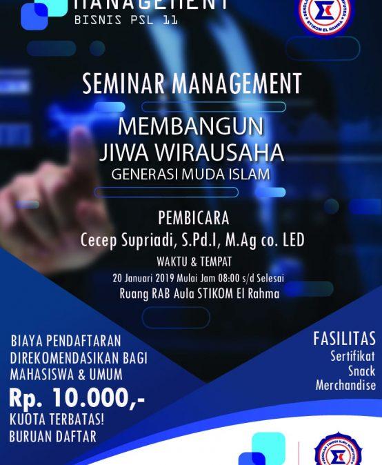 Seminar Manajemen – Membangun Jiwa Enterpreneur Generasi Muda Islam